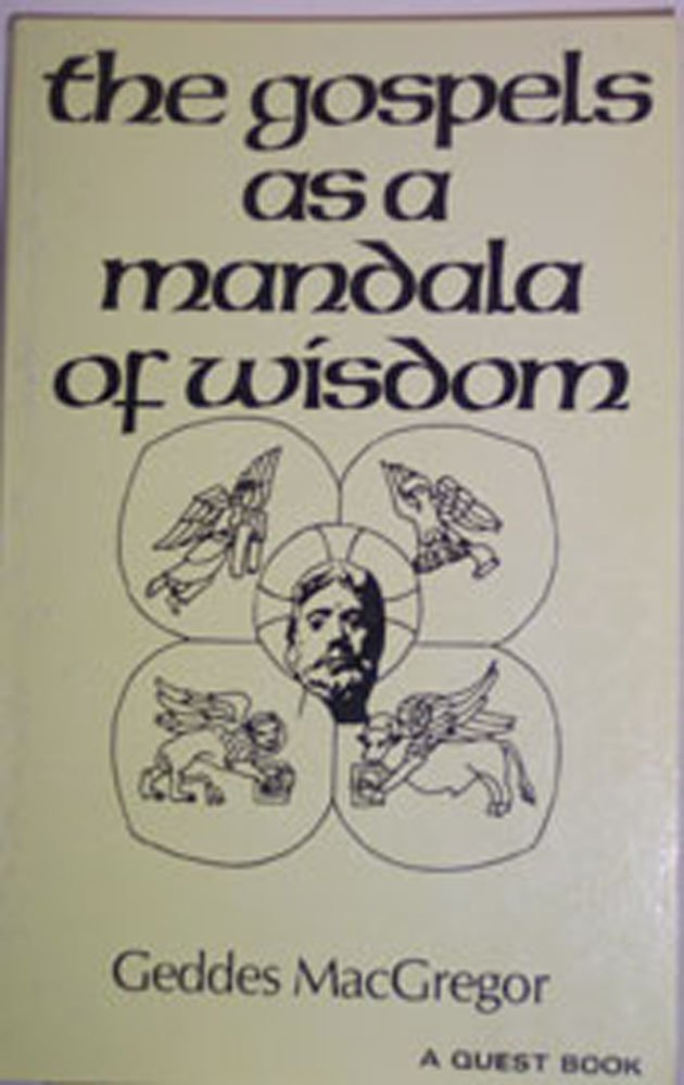 Gospels As a Mandala of Wisdom (Quest Books), MacGregor, Geddes