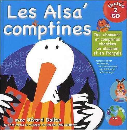 Lire un Les Alsa' comptines : Des chansons et comptines chantées en alsacien et en francais (2 CD Inclus) pdf epub