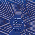 Flowers for Algernon Audiobook by Daniel Keyes Narrated by Adam Sims