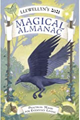 Llewellyn's 2021 Magical Almanac: Practical Magic for Everyday Living Kindle Edition