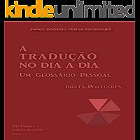 A tradução no dia a dia: um glossário pessoal inglês-português