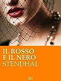 Il rosso e il nero. Ed. Integrale italiana (RLI CLASSICI)