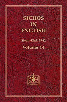 Sichos In English: Volume 14 - Sivan-Elul, 5742