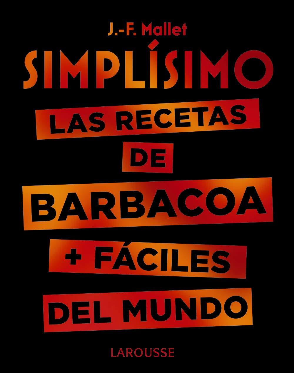 Simplísimo. Las recetas de barbacoa + fáciles del mundo ...