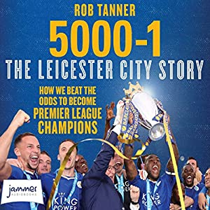 5000-1: The Leicester City Story Audiobook
