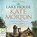The Lake House Audiobook by Kate Morton Narrated by Caroline Lee