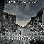 Gernika [Spanish Edition] | Mario Escobar