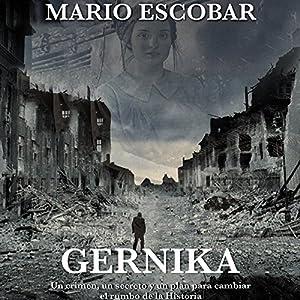 Gernika [Spanish Edition] Audiobook