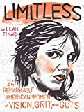 img - for Limitless: 24 Remarkable American Women of Vision, Grit, and Guts book / textbook / text book