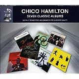 Chico Hamilton: 7 Classic Albums