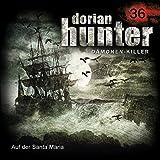 img - for Auf der Santa Maria (Dorian Hunter 36) book / textbook / text book