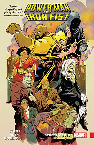 Power Man and Iron Fist Vol. 3: Street Magic (Power Man and Iron Fist (2016-2017))