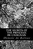 The Secrets of the Princesse de Cadignan, Honoré de Balzac, 1483968898