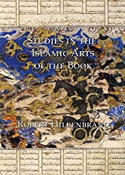 Studies in the Islamic Arts of the Book
