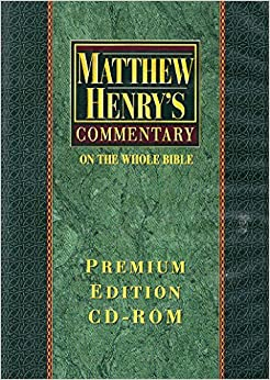 Matthew Henry's Commentary on the whole Bible: Premium Edition CD-ROM