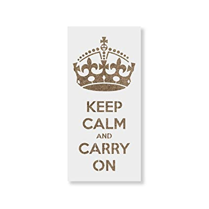 amazon com keep calm carry on stencil template for walls and crafts