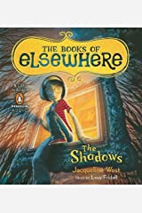 Vol. 1 The Shadows (The Books of Elsewhere) by Jacqueline West (2010-06-15)