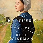 Her Brother's Keeper | Beth Wiseman