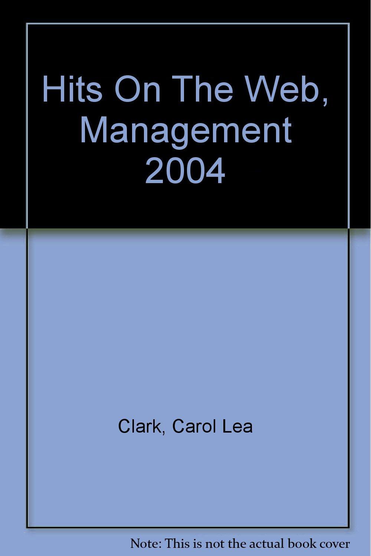 Read Online Hits on the Web, Management 2004 pdf epub