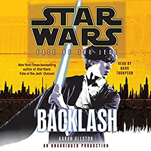 Star Wars: Fate of the Jedi: Backlash Audiobook