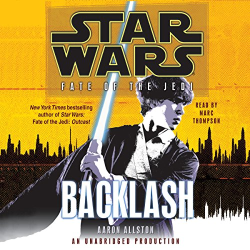 Star Wars: Fate of the Jedi: Backlash Audiobook [Free Download by Trial] thumbnail