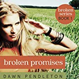 img - for Broken Promises: Broken, Book 1 book / textbook / text book