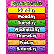 Days of the Week Chart by School Smarts ●Durable Material Rolled and SEALED in Plastic Poster Sleeve for Protection.