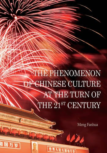 Phenomenon Of Chinese Culture At The Turn Of The 21St Century