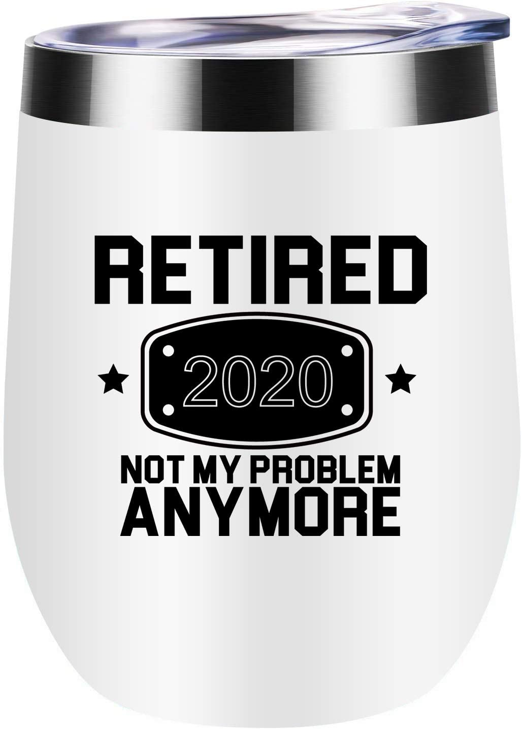 2020 Retirement Gifts for Men and Women Funny Retired 2020 Not My Problem Any More Wine Tumbler Retirement Gifts for Office Coworkers Boss Wife Mom Sister Friends Retirees Husband Dad (White)