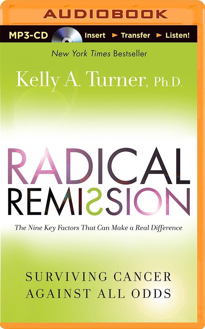 Radical Remission Audio Book