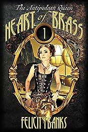 Heart of Brass (Antipodean Queen Book 1)