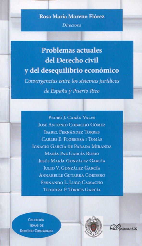 Problemas actuales del Derecho civil y del desequilibrio económico ...