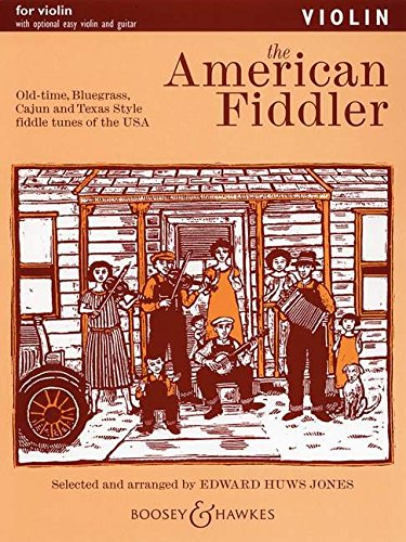 American Fiddler: Violin Part: Old-Time, Bluegrass, Cajun and Texas-Style Fiddle Tunes of the USA
