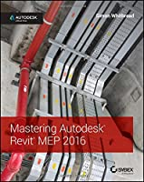 Mastering Autodesk Revit MEP 2016: Autodesk Official Press Front Cover