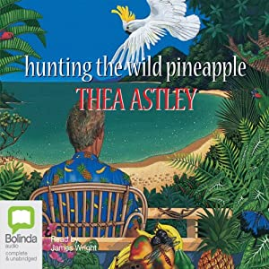 Hunting the Wild Pineapple Audiobook