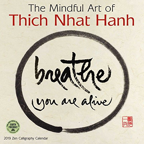 The Mindful Art of Thich Nhat Hanh 2019 Zen Calligraphy Wall Calendar