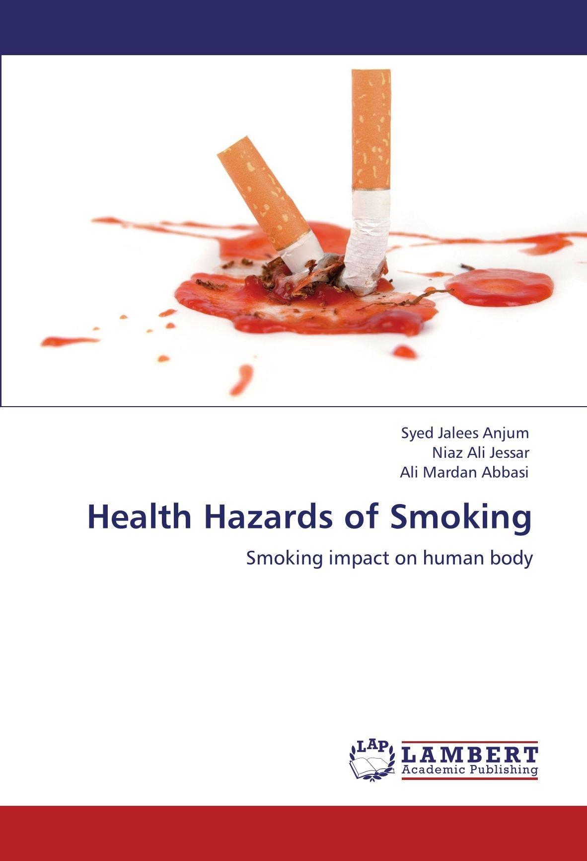 Read Online Health Hazards of Smoking: Smoking impact on human body ebook