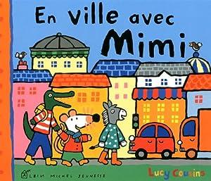 """Afficher """"En ville avec Mimi"""""""