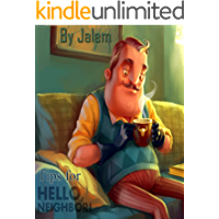 The best Hello Neighbor Walkthrough - The Collection of Epic guide 2019 (English Edition)