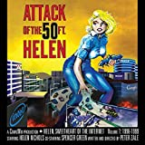 Attack of the 50 Foot Helen: Helen, Sweetheart of the Internet #1