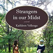 Strangers in Our Midst Audiobook by Kathleen Vellenga Narrated by Kathleen Vellenga