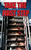 Take the First Step, Anita OsuigweSpencer, 162407118X