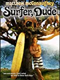 DVD : Surfer, Dude