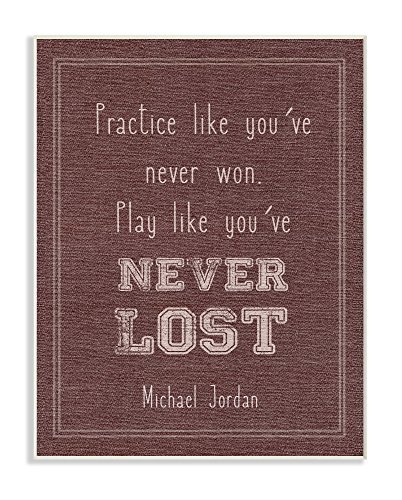 Stupell Industries Play Like You Never Lost Michael Jordan Quote Wall Plaque Art, 10 x 0.5 x 15, Proudly Made in -