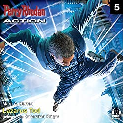 Lazarus Tod (Perry Rhodan Action 5)