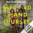 Second Hand Curses Hörbuch von Drew Hayes Gesprochen von: Scott Aiello, Marc Vietor, Tavia Gilbert