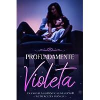 Profundamente Violeta (Oferta Especial 3 en 1): La