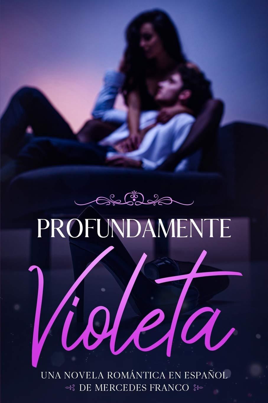 Profundamente Violeta Oferta Especial 3 en 1 : La Colección ...