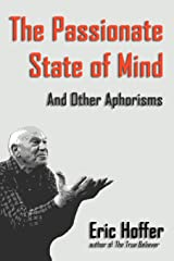 The Passionate State of Mind: And Other Aphorisms Paperback