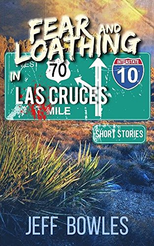 Fear and Loathing in Las Cruces: Short - Singles In Cruces Las